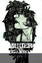 mujer en blanco 2 by connelly