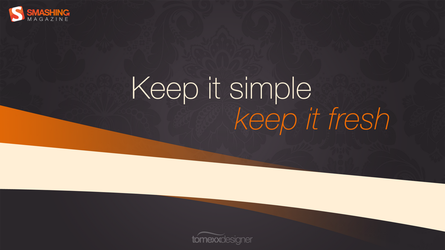 Keep it simple by tomexx