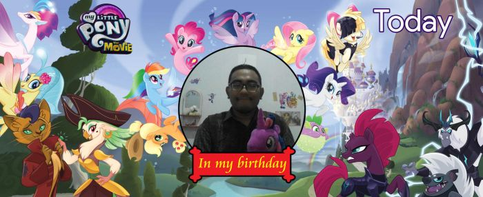 My Little Pony The Movie Release on My Birthday by Hendro107