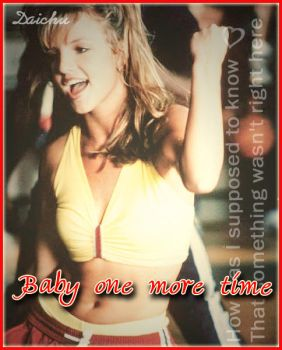 Baby one more Time... by DaichuChan