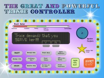 The Great and Powerful Trixie Controller by DeJiKo07