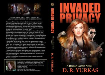 Book Cover - Invaded Privacy by Dawn Yurkas by LeeAnneKortus