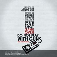 Do Not Play With Guns by edgarbaptista