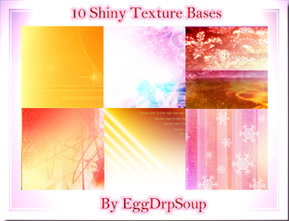 10 Shiny Texture Bases by EggDrpSoup