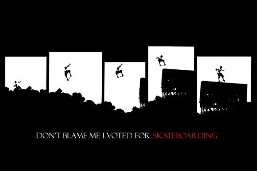 don't.blame.me.i.voted.4.sk8br by Bakero
