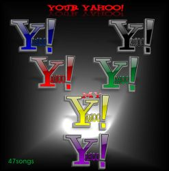 Your Yahoo by 47songs