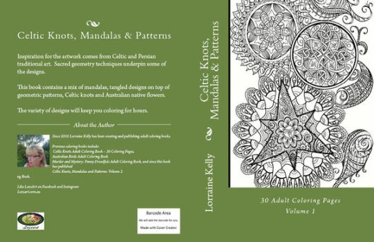 Celtic Knots, Mandalas and Patterns Volume 1 by LorraineKelly