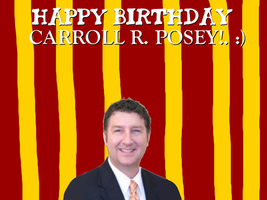 Happy Birthday Carroll R. Posey! by Nolan2001