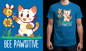 My Bee Pawsitive design is printing today! Aug2-3 by SarahRichford