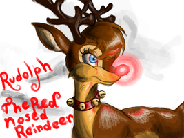 Rudolph The Red Nosed Raindeer by haszard