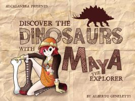 Discover the dinosaurs with Maya the explorer by Alcalambra