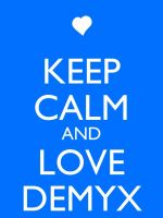Keep Calm and Love Demyx by Xendrak18