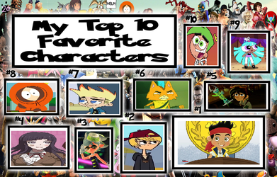 My Top Ten Favorite Characters by catface20