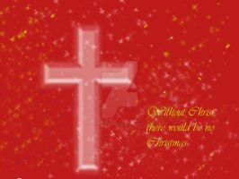 No Christmas without Christ by HeavenlyLifestyle