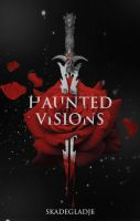 Haunted Visions - Wattpad Premade by SkaWhiteraven