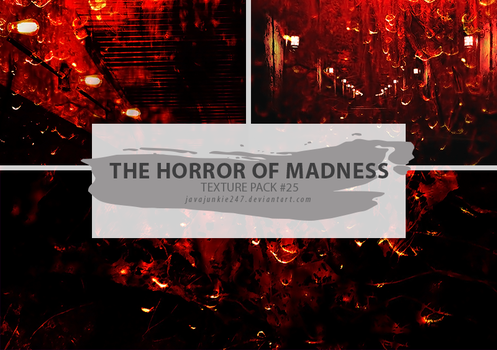 Textures #25 - The Horror Of Madness by Javajunkie247