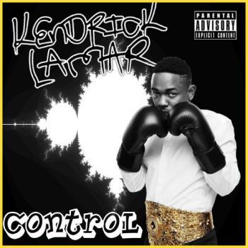 Kendrick Lamar Control Cover by ThatGuyWithTheShades