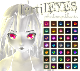 [MMD] fertilEYES photosynthesis + DL by HiLoMMD