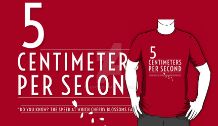 5 Centimeters per Second t-shirt / Phone Case by Fenx07