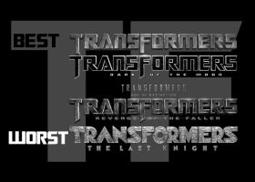Ranking the Transformers Movies (Best to Worst) by JMK-Prime