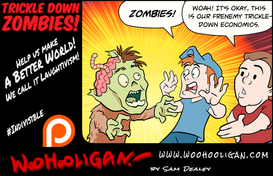 Trickle Down Zombies by woohooligan