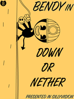 Bendy in Down Or Nether by Prince-Ghast