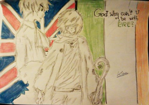 Ireland and UK APH-God why can't U be with Eire? by Nakurax3