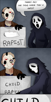 Slashers ''Only one thing worse..'' by MasochistFox