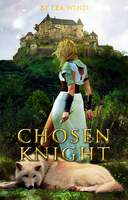 [ Wattpad Cover ] - Chosen Knight by ineffablely