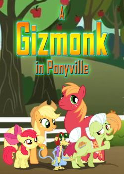 A Gizmonk in Ponyville - Poster by Moheart7