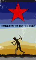 Working-Class Heroes by colpo