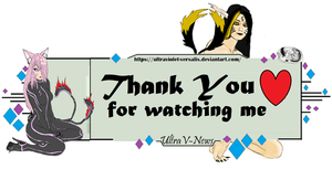 Thank you for watching by Ultraviolet-Versalis