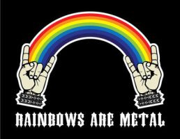 rainbows are metal by Satansgoalie