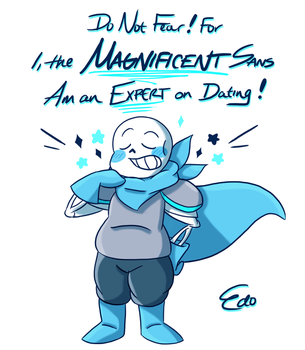 Underswap!Sans - First time dating? NEVER FEAR! by EdoBean