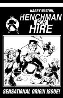 Harry Walton:Henchman for Hire by eltoromuerto