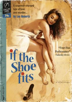 If The Shoe Fits   Pulp Cover by danyboz