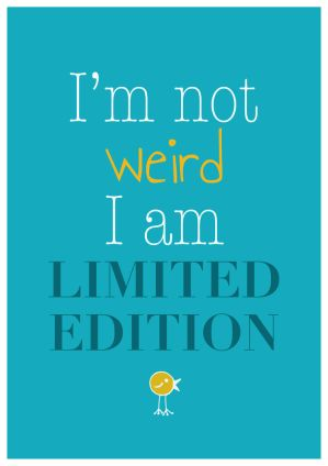 I am Limited Edition by calachi