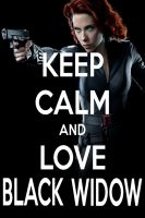 KEEP CALM AND LOVE BLACK WIDOW by AMEH-LIA