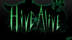 Hive Alive 2013 Wallpaper by BlackWater627