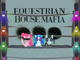 Equestrian House Mafia (temp redo) by Sound-FX42