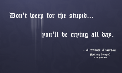 Anderson On Getting Upset Over Stupid People by TheArtFrog
