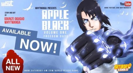 Apple Black Vol. 1: Freedom days NOW AVAILABLE! by WhytManga