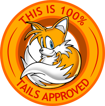 This is 100% Tails Approved by AlexiSonicKST