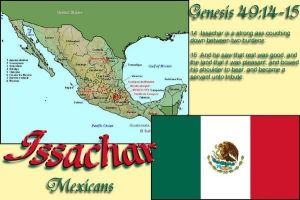 Tribe of Issachar are so called Mexicans by 12TribesOfIsrael