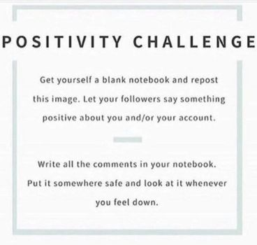 Because We All Need It Positivity Challenge by johnnyd2