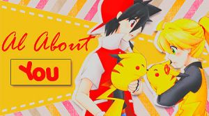 Al About You by GokuDesings