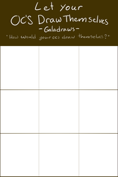 Let Your Ocs Draw Themselves .Template. by scribblin