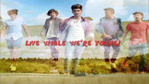 Live While We're Young wallpaper by addieditions