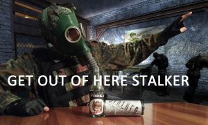 GET OUT OF HERE STALKER (Meme) by DrJorus