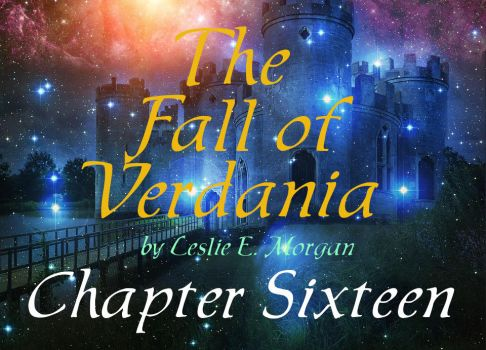 Fall of Verdania Chapter 16 by MisterMistoffelees